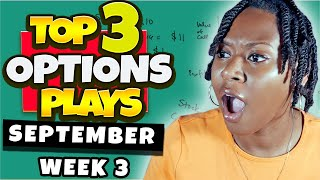 Top 3 Options Plays This Week \x5bWeekly Options\x5d 🔥🚀