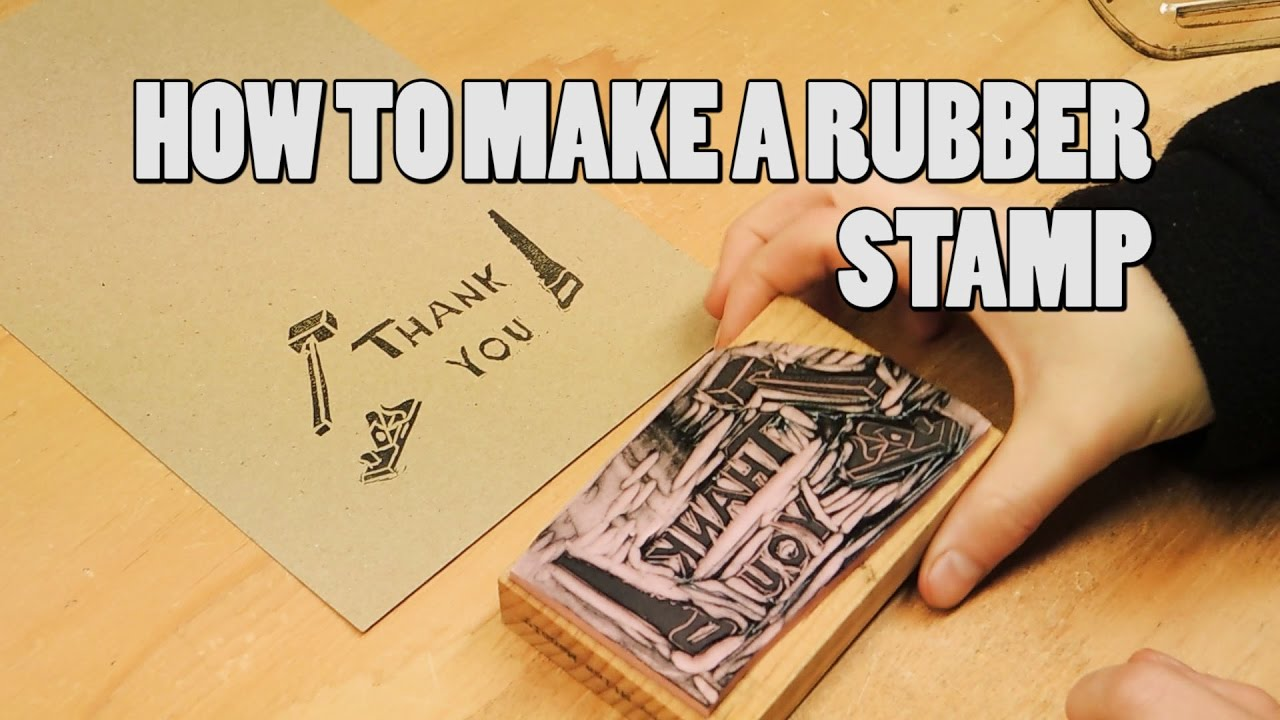 How to make a rubber stamp YouTube