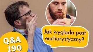 Jak wygląda post eucharystyczny? [Q&A#190] Remigiusz Recław SJ