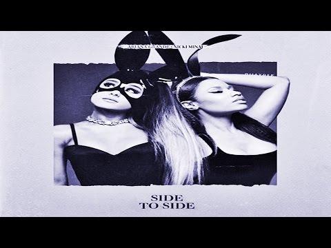 Magyarul : Ariana Grande - Side To Side Feat Nicki Minaj
