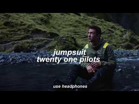 jumpsuit - twenty one pilots (3d audio)