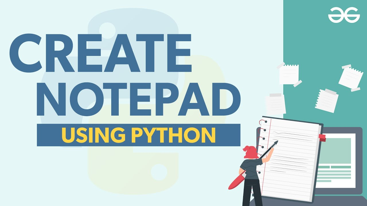 How to Create Notepad using Python?