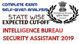 IB Security Assistant Exam Analysis TIER-1 2019: Expected Cut off & Questions