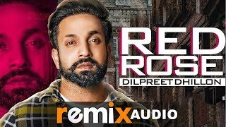 Red Rose (Audio Remix) | Dilpreet Dhillon | Deep Jandu | Latest Remix Songs 2019 | Speed Records