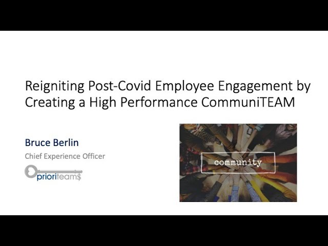 Reigniting Post-Covid19 Employee Engagement