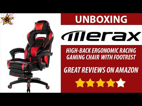 Unboxing Merax High Back Ergonomic Gaming Chair With Footrest Great