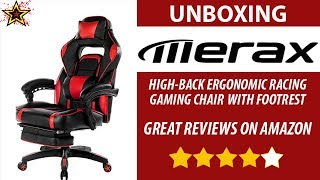Unboxing Merax High-Back Ergonomic Gaming Chair with Footrest Great reviews on Amazon