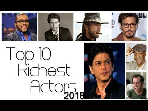 Top 10 Richest Actors in The World 2018