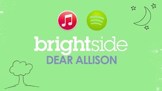 Watch Brightside Dear Allison video