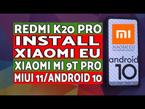 Redmi K20 Pro | Install Xiaomi EU | MIUI 11 Android 10 | Xiaomi Mi 9T Pro