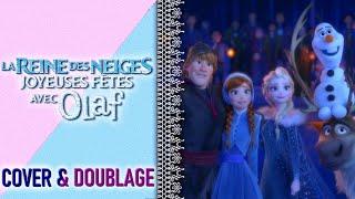 La Reine des Neiges : Joyeuses fêtes avec Olaf (Fandub Complet)