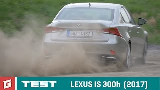 LEXUS IS 300h (2017) TEST - GARÁŽ.TV - Rasťo Chvála