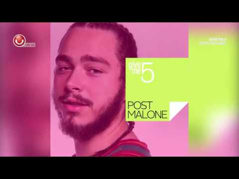 GIVE ME 5: POST MALONE @UTV 2018