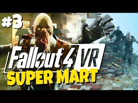 Fallout 4 VR #3 - Virtual Super Duper Mart |