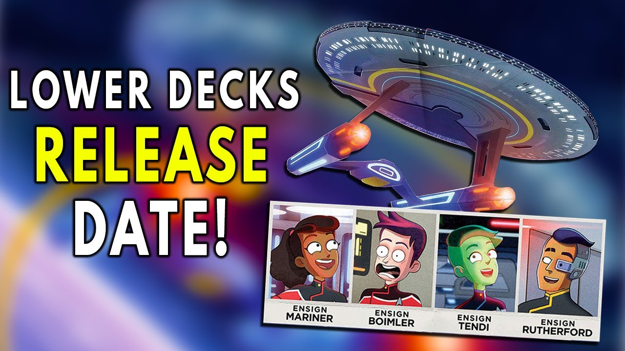 NEW Release Date for STAR TREK: Lower Decks - Star Trek News