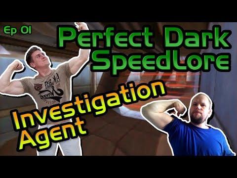 Perfect Dark SpeedLore: Investigation Agent with Karl Jobst! (Episode 01)
