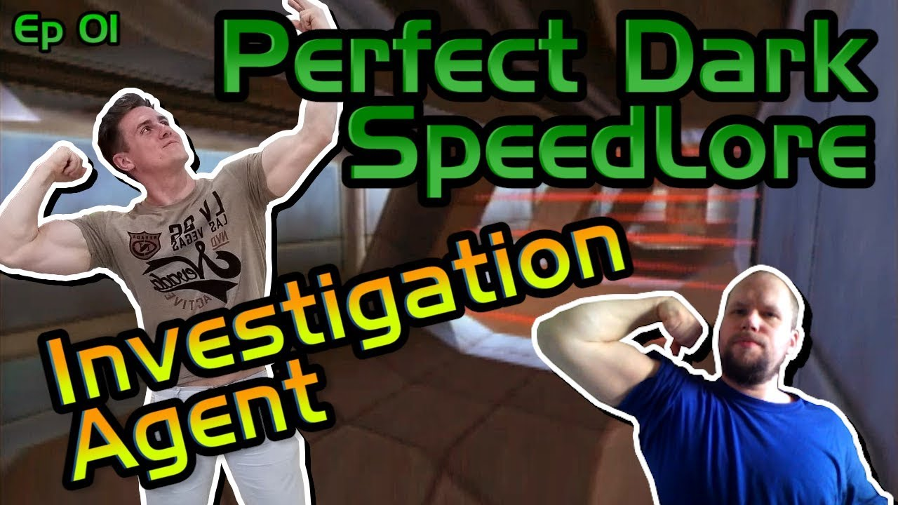 Perfect Dark SpeedLore: Investigation Agent with Karl Jobst! (Episode 01) #1