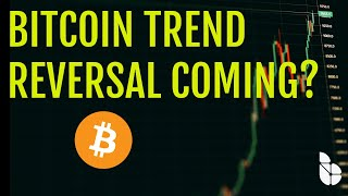 Bitcoin Trend Reversal Coming!? - Don't Do This During Trades!