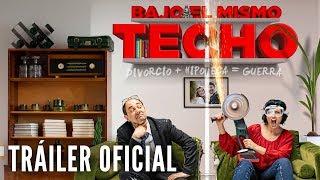 Bajo El Mismo Techo Tráiler Oficial Hd Ya En Cines Youtube