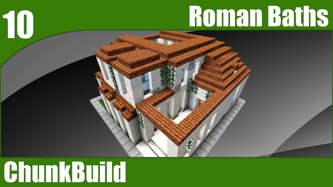 Chunkbuild 10 Minecraft Roman Baths Ancient Rome Theme 1 Minecraft 1 12 Youtube
