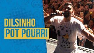 FM O Dia - Dilsinho - Pot Pourri