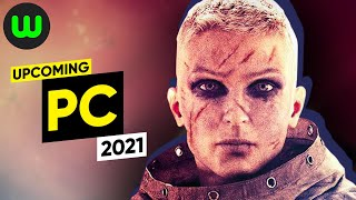 Top 25 Upcoming PC Games for 2021 and Beyond