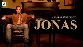 En liten stund med Jonas