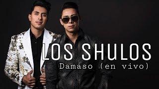 Baixar Los Shulos - Damaso en vivo  (cover / Gerardo Ortiz)