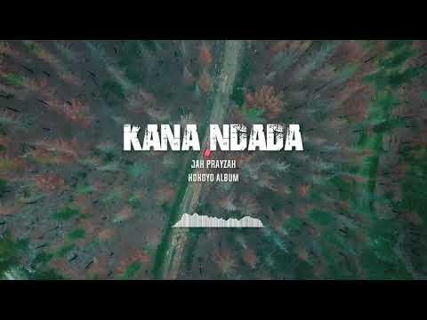 Jah Prayzah feat. Zahara - Kana Ndada