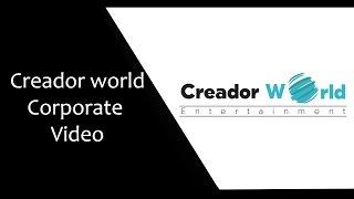 Creador World Entertainment Corporate Video