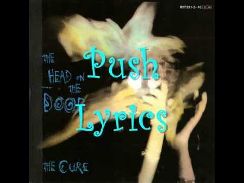 The Cure - Push Lyrics