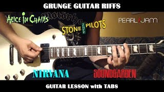 Grunge Guitar Riffs - GUITAR LESSON with TABS - 5 Riffs You Must Know