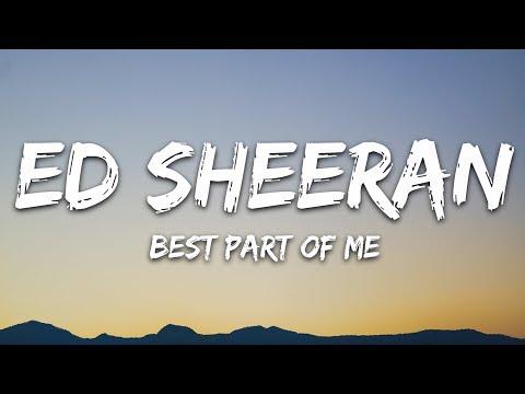 Ed Sheeran - Best Part Of Me (Lyrics / Lyric Video) Ft. YEBBA