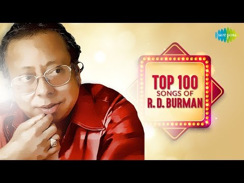 Top 100 Songs of R D Burman  अर डी बर्मन के 100 गाने  HD Songs  One Stop Audio Jukebox
