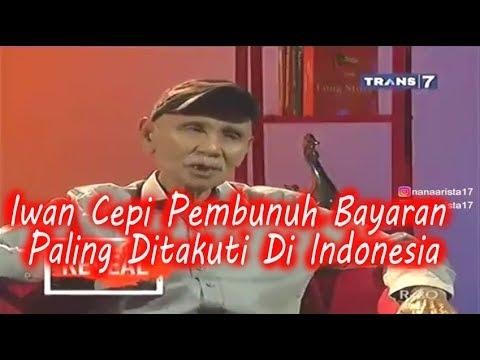 IWAN CEPI PEMBUNUH BAYARAN PALING DITAKUTI DI INDONESIA