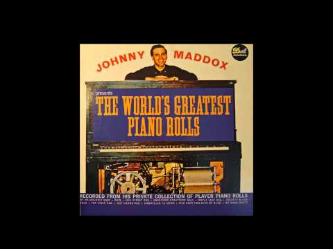 """Johnny Maddox Presents """"The Worlds Greatest Piano Rolls"""""""