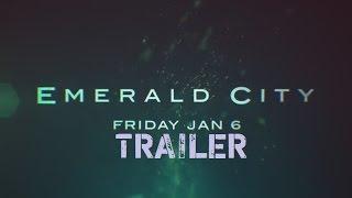 Изумрудный город смотреть трейлер 1 сезон, 2017