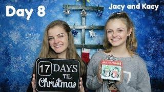Christmas Countdown 2017 ~ Day 8 ~ Jacy and Kacy