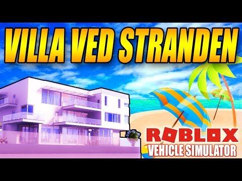 KØBER EN LUKSUS STRAND VILLA - VEHICLE SIMULATOR (NY UPDATE) - DANSK ROBLOX - [#25]