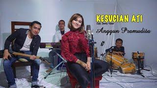 Download lagu Anggun Pramudita - Kesucian Ati (Official Music Video)