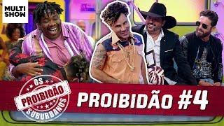 🚫 PROIBIDÃO #4   Serjão Loroza + Edson & Hudson + Sula Miranda...   Os Suburbanos   Humor Multishow