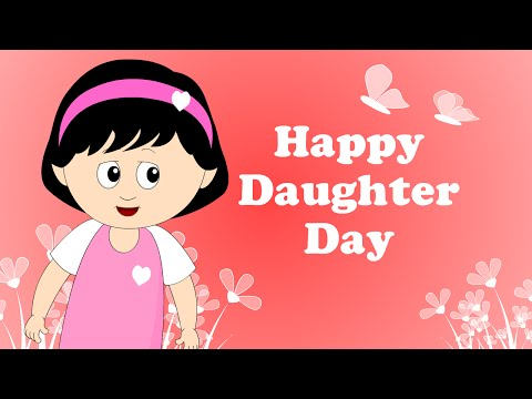 Happy Daughter's Day-An Emotional Day| Animated Greeting | Daddy's Little Angle and Mom's Princess
