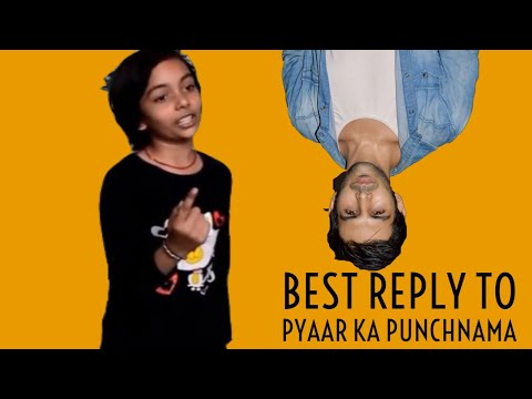Best Reply To Pyaar Ka Punchnama | Female Version | Comedy Week Special | Short Film 2017 | Ayasha