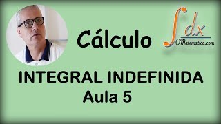GRINGS - Integral indefinida aula 5