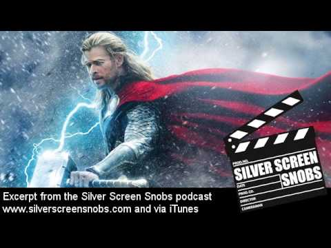 Thor: The Dark World - Movie Review by the Silver Screen Snobs Podcast