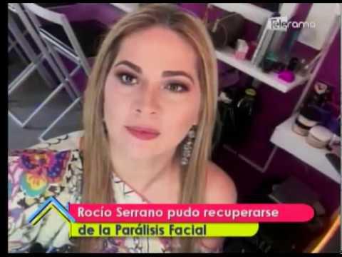 Rocío Serrano pudo recuperarse de la parálisis facial