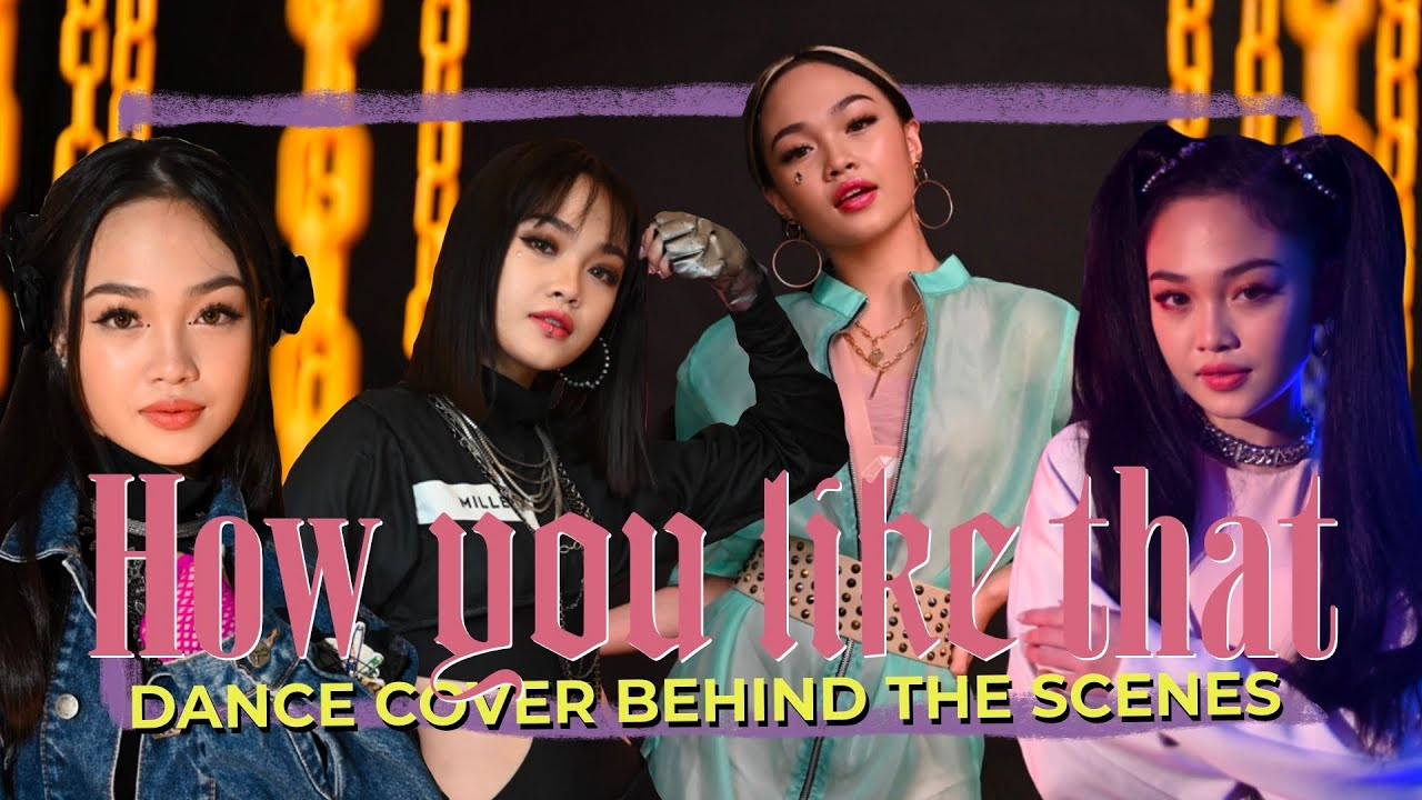 BLACKPINK - HOW YOU LIKE THAT Dance Cover / Behind the Scenes // Andree Bonifacio