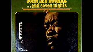 JOHN LEE HOOKER And Seven Nights Full Album