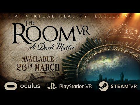The Room VR: A Dark Matter - Official Trailer