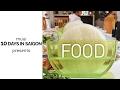 10 DAYS IN SAIGON: Food